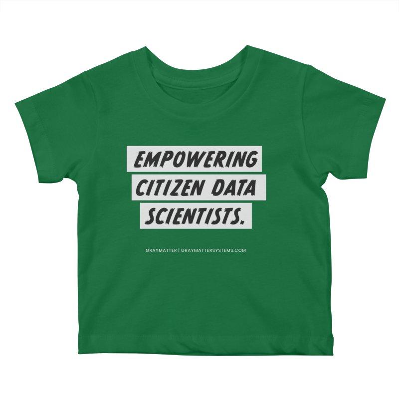 Empowering Citizen Data Scientists Kids Baby T-Shirt by graymattermerch's Artist Shop