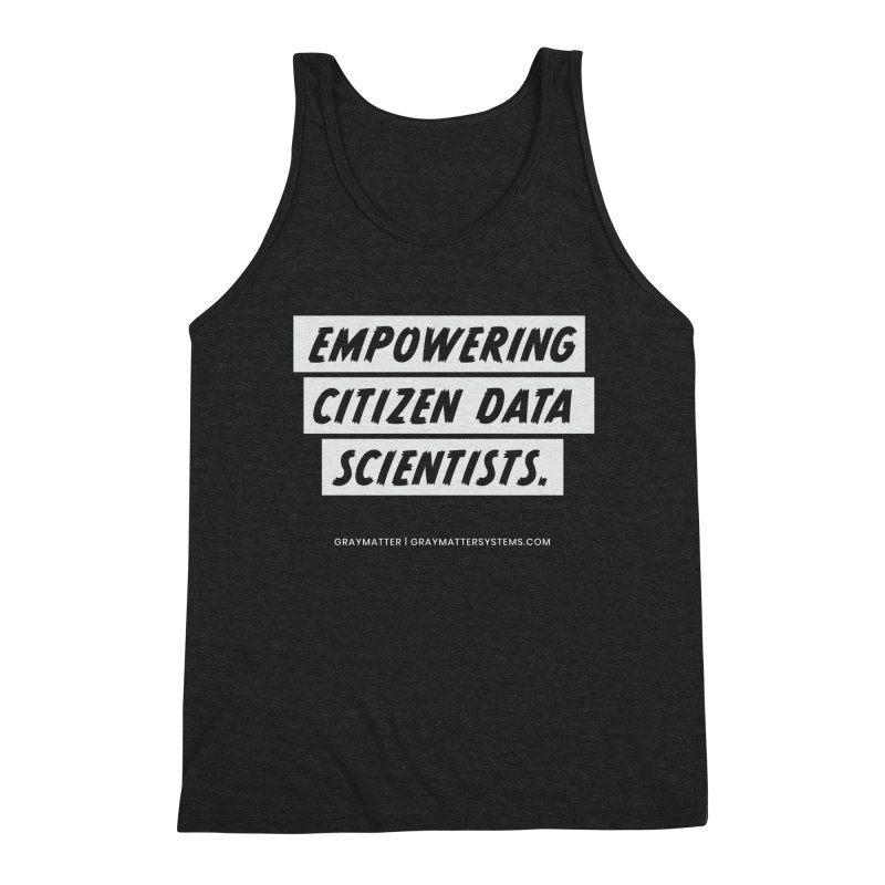 Empowering Citizen Data Scientists Men's Tank by graymattermerch's Artist Shop