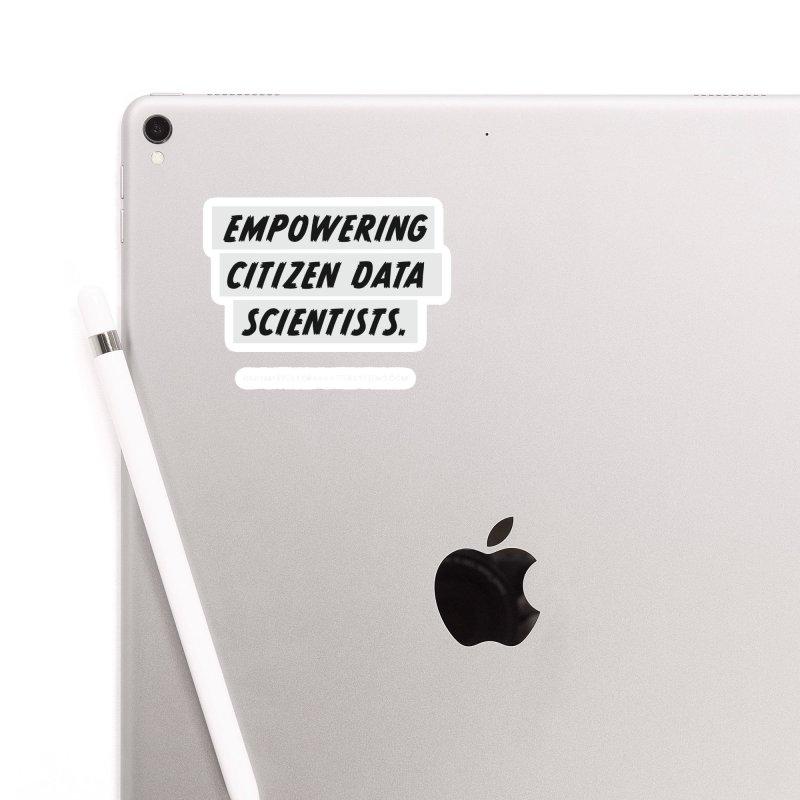 Empowering Citizen Data Scientists Accessories Sticker by graymattermerch's Artist Shop