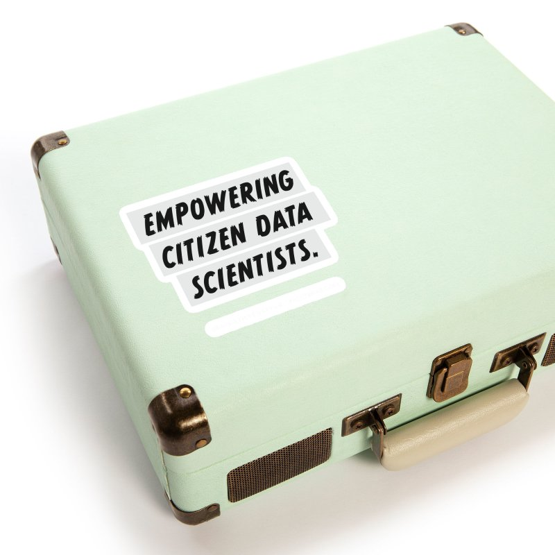 Empowering Citizen Data Scientists Accessories Sticker by graymattermerch's Artist Shop