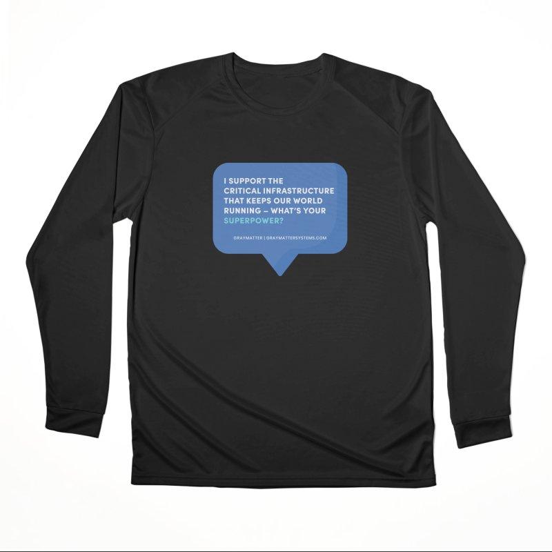 I Support the Critical Infrastructure That Keeps Our World Running Women's Longsleeve T-Shirt by graymattermerch's Artist Shop