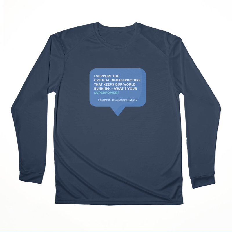 I Support the Critical Infrastructure That Keeps Our World Running Women's Longsleeve T-Shirt by graymattermerch's Artist Shop