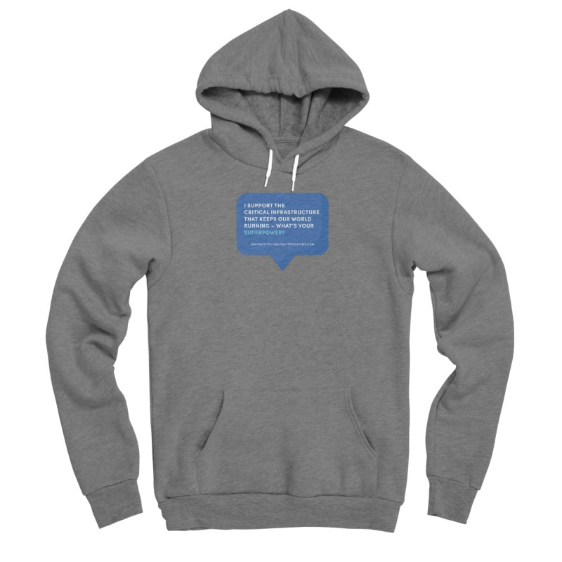 I Support the Critical Infrastructure That Keeps Our World Running Women's Pullover Hoody by graymattermerch's Artist Shop