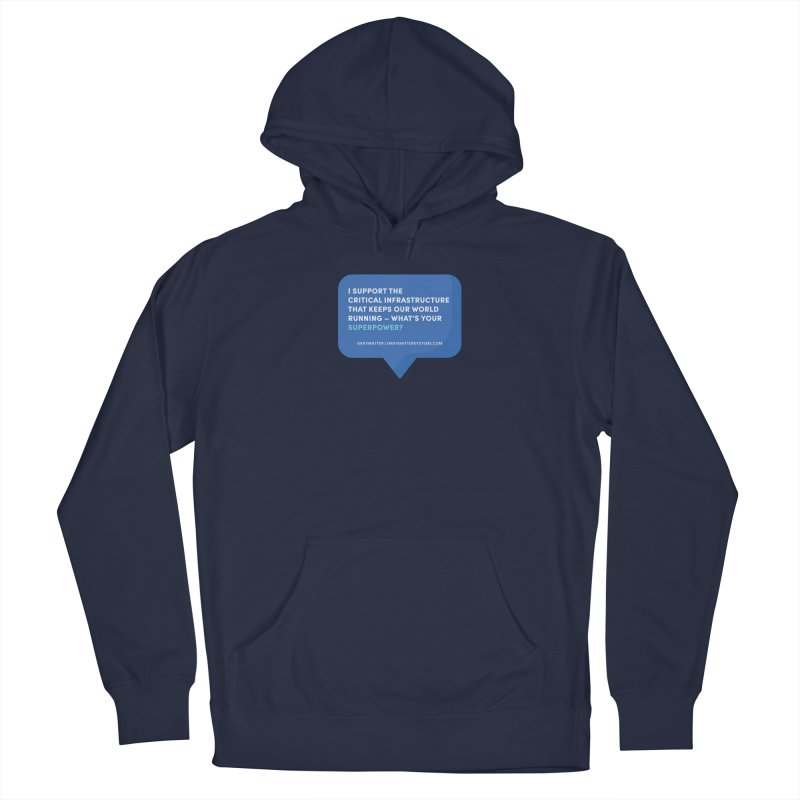 I Support the Critical Infrastructure That Keeps Our World Running Men's Pullover Hoody by graymattermerch's Artist Shop