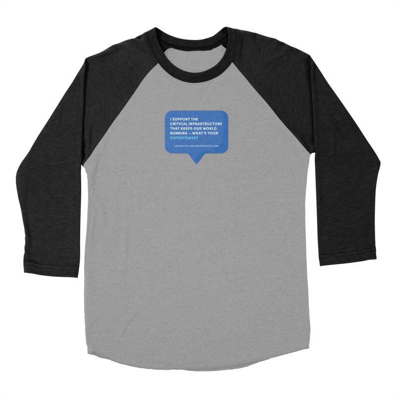 I Support the Critical Infrastructure That Keeps Our World Running Men's Longsleeve T-Shirt by graymattermerch's Artist Shop