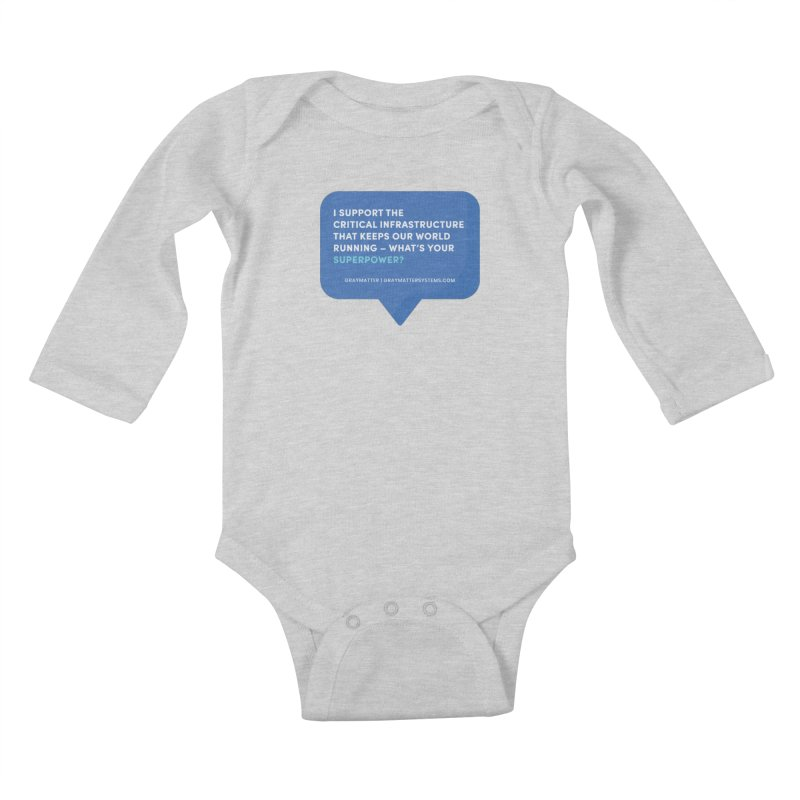 I Support the Critical Infrastructure That Keeps Our World Running Kids Baby Longsleeve Bodysuit by graymattermerch's Artist Shop