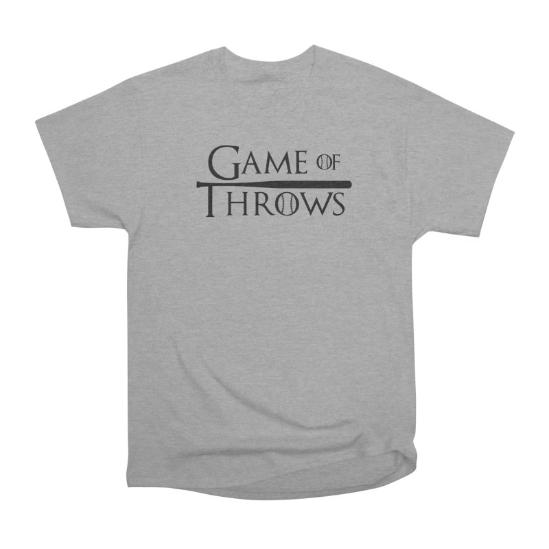 Game of Throws - Humorous Shirt Women's Heavyweight Unisex T-Shirt by