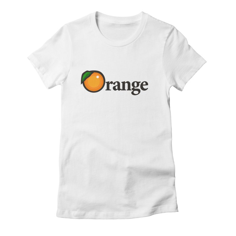 Oh-range! Women's Fitted T-Shirt by
