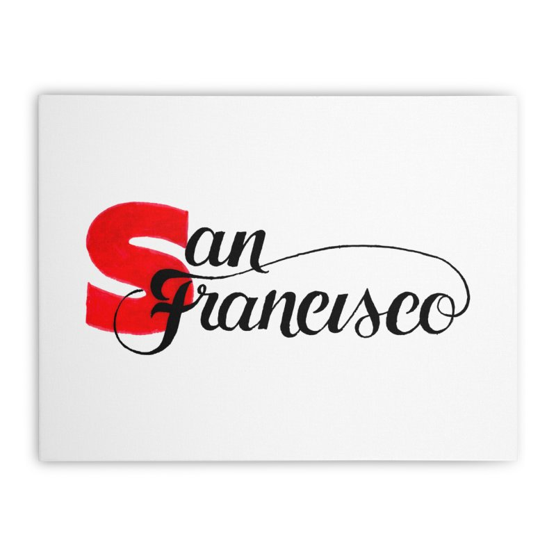 San Francisco Home Stretched Canvas by