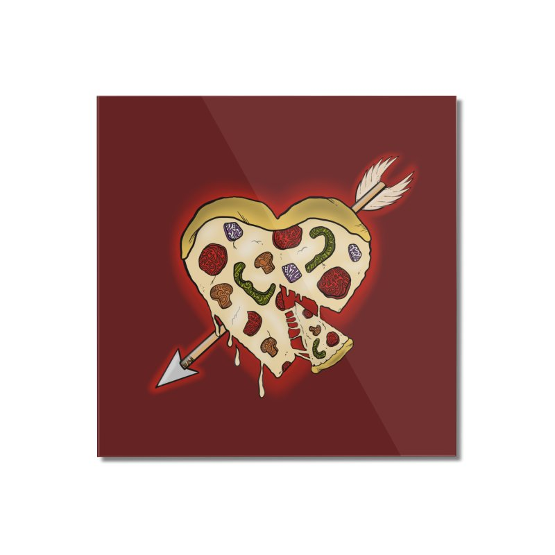PIZZA MY HEART Home Mounted Acrylic Print by greenlambart's Artist Shop