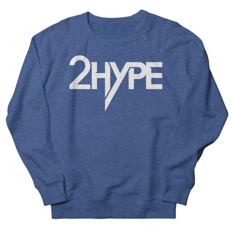 """2 Hype Logo Men's Sweatshirt by Greg """"2 Hype"""" Shop"""