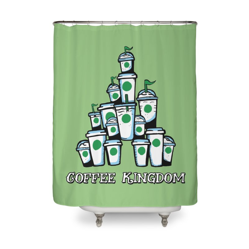 Coffee Kingdom Home Shower Curtain by Greg Gosline Design Co.