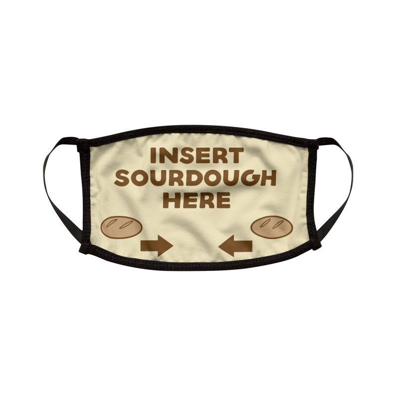 Insert Sourdough Here Accessories Face Mask by Gritty Knits