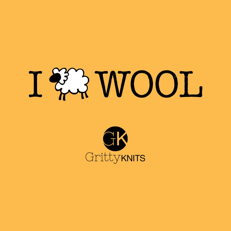 I (sheep) WOOL   by Gritty Knits