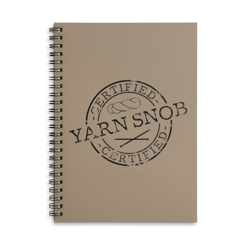 Certified Yarn Snob Accessories Notebook by Gritty Knits