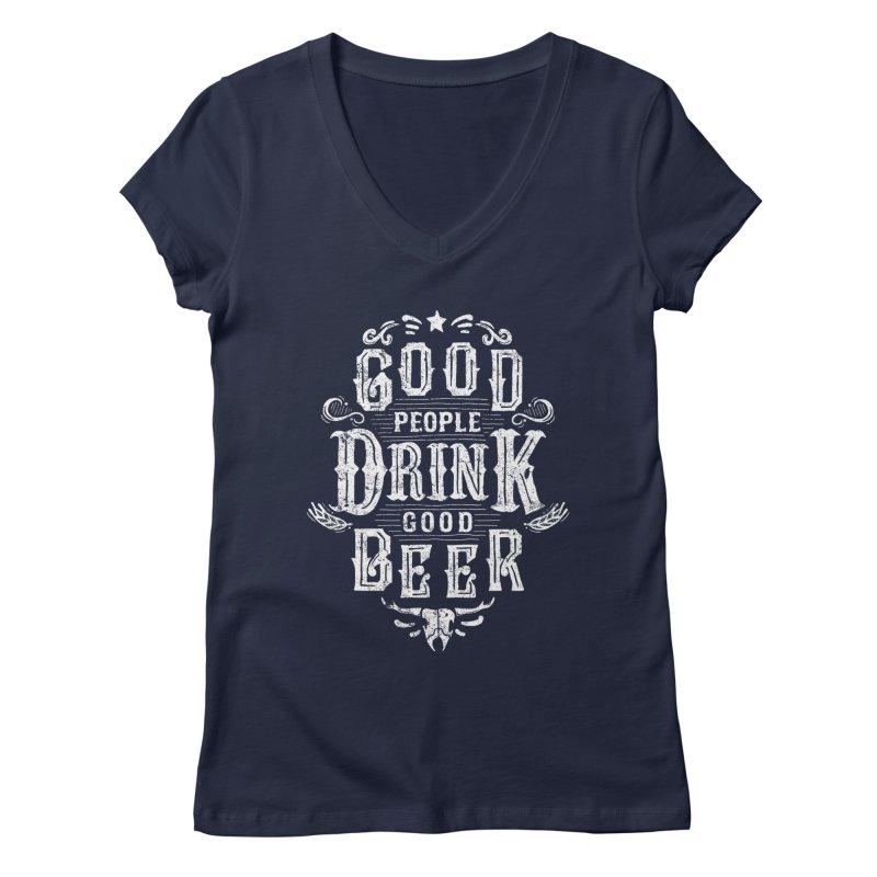 GOOD PEOPLE DRINK GOOD BEER   by groch's Artist Shop