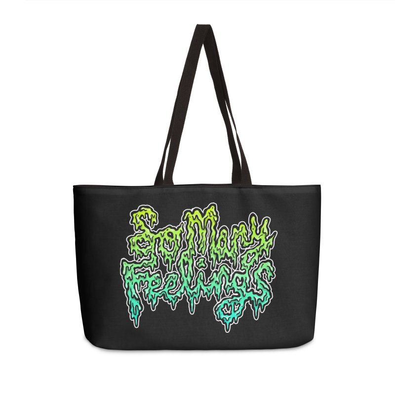 So Many Feelings Accessories Weekender Bag Bag by grooseling's Shop