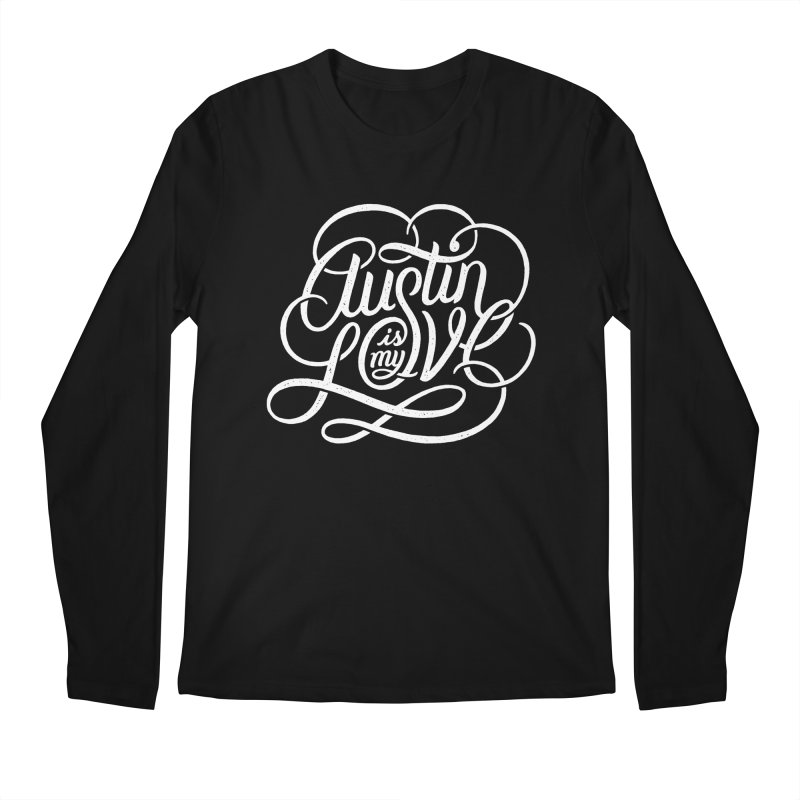 Austin is my Love Men's Longsleeve T-Shirt by Groovy Lettering Co.