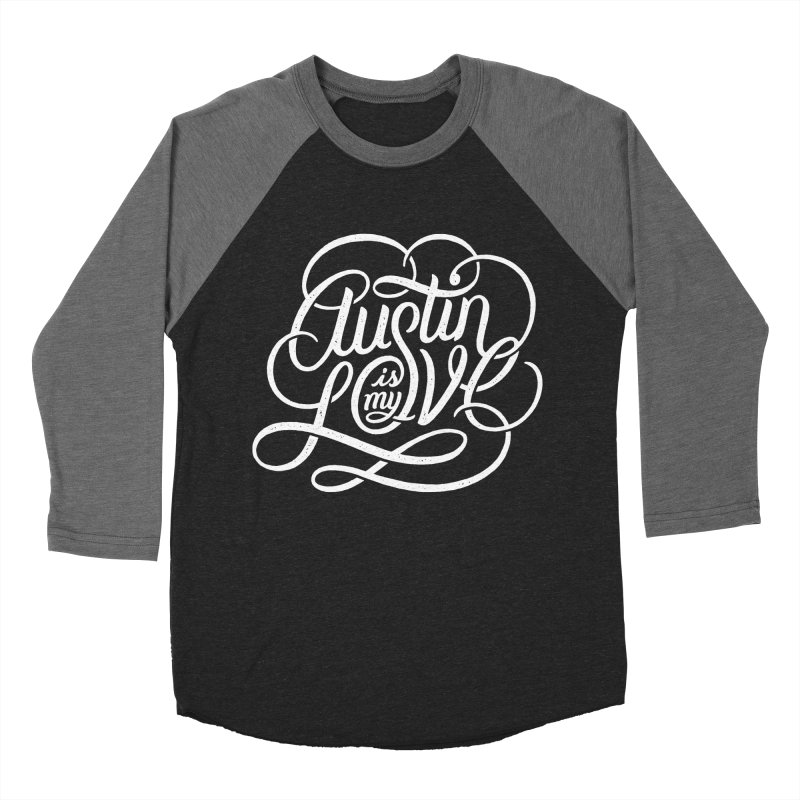 Austin is my Love Men's Baseball Triblend T-Shirt by Groovy Lettering Co.
