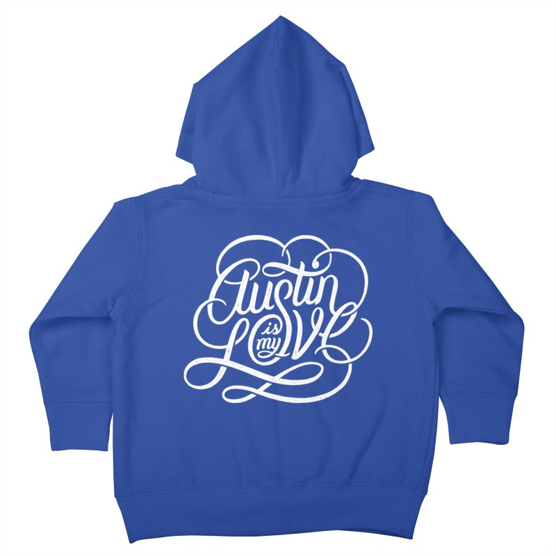 Austin is my Love Kids Toddler Zip-Up Hoody by Groovy Lettering Co.