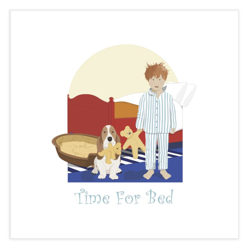 Time For Bed Home Fine Art Print by grumpyteds's Artist Shop