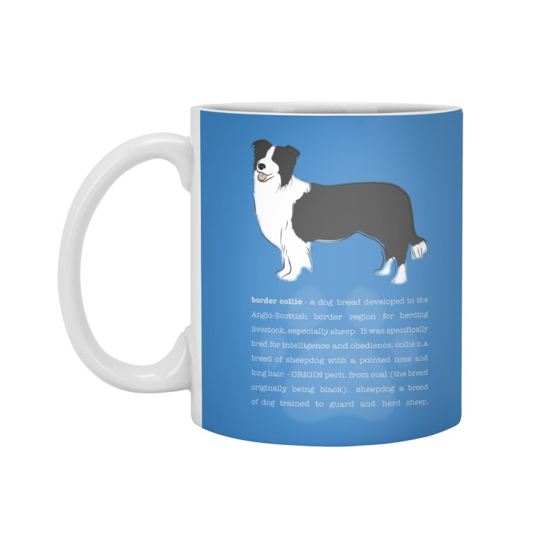 Border Collie 1 Accessories Standard Mug by grumpyteds's Artist Shop