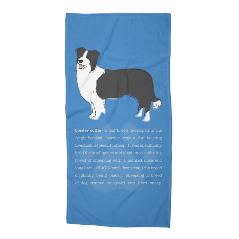 Border Collie 1 Accessories Beach Towel by grumpyteds's Artist Shop