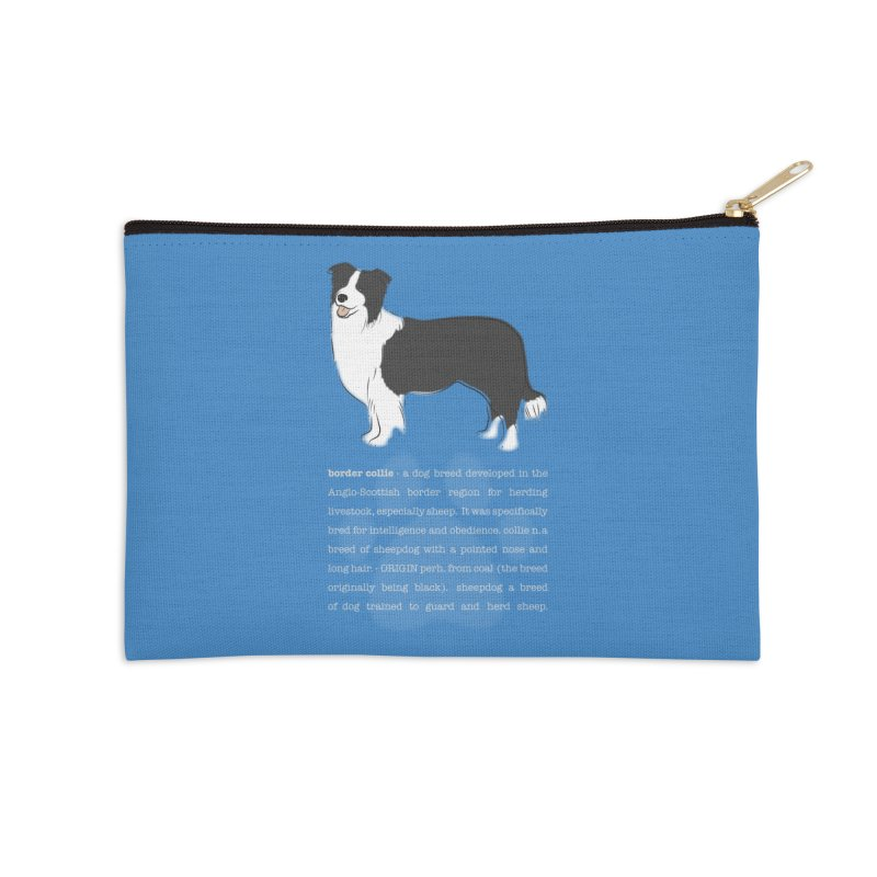 Border Collie 1 Accessories Zip Pouch by grumpyteds's Artist Shop