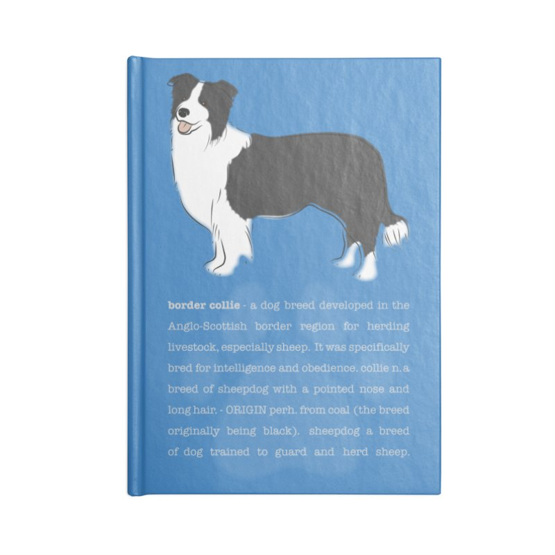 Border Collie 1 Accessories Lined Journal Notebook by grumpyteds's Artist Shop
