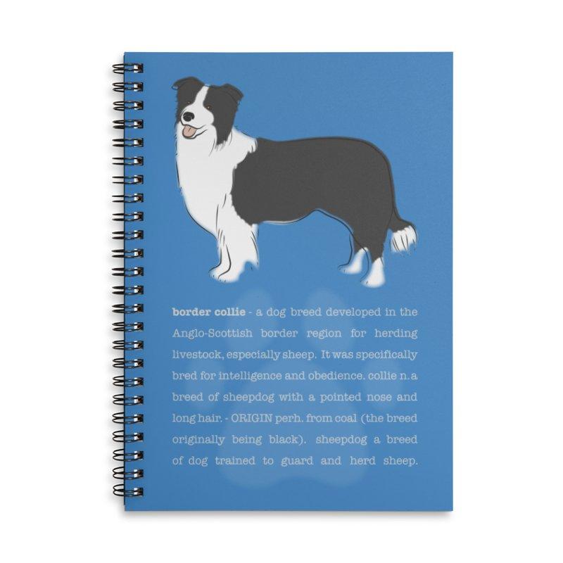 Border Collie 1 Accessories Lined Spiral Notebook by grumpyteds's Artist Shop