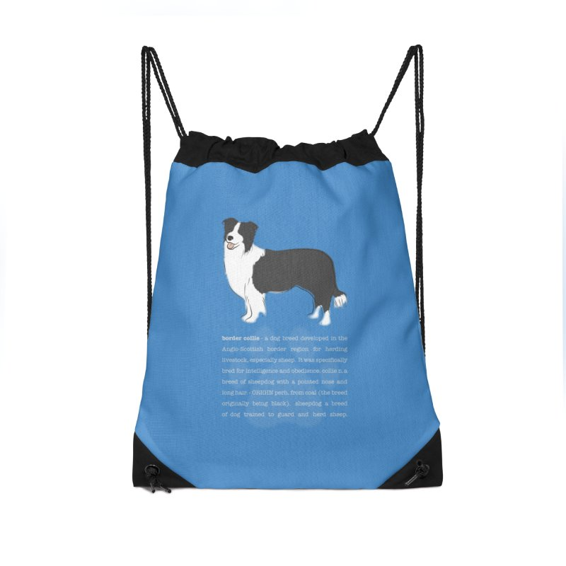 Border Collie 1 Accessories Drawstring Bag Bag by grumpyteds's Artist Shop