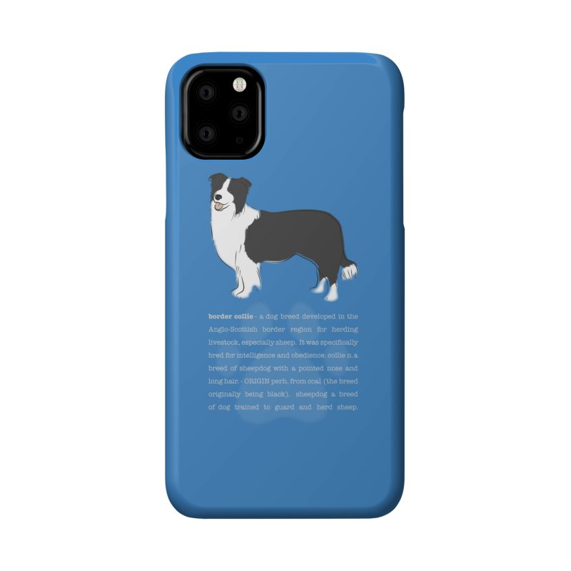 Border Collie 1 Accessories Phone Case by grumpyteds's Artist Shop