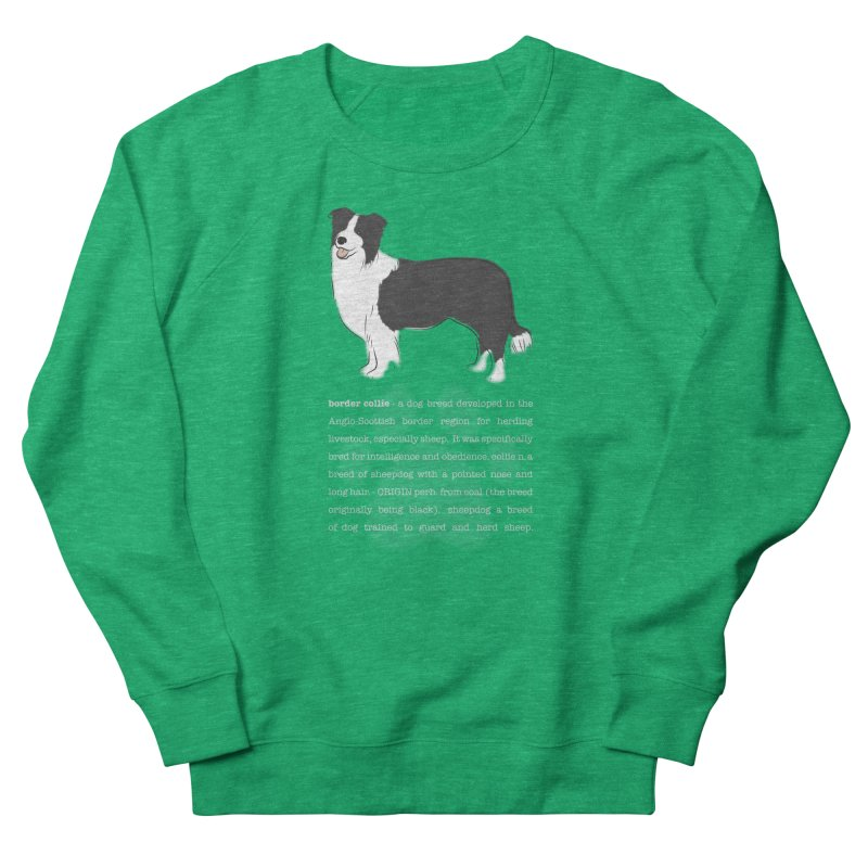 Border Collie 1 Women's Sweatshirt by grumpyteds's Artist Shop