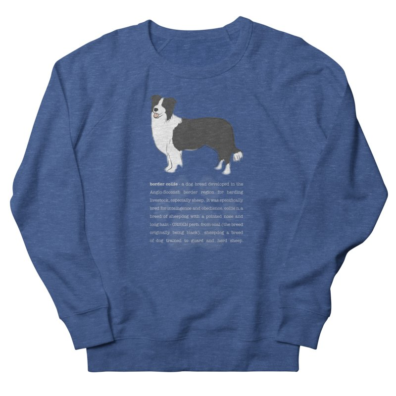 Border Collie 1 Men's Sweatshirt by grumpyteds's Artist Shop