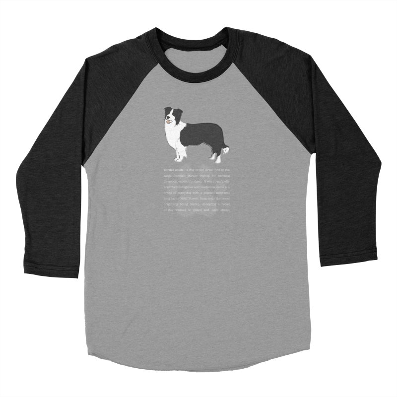 Border Collie 1 Women's Baseball Triblend Longsleeve T-Shirt by grumpyteds's Artist Shop
