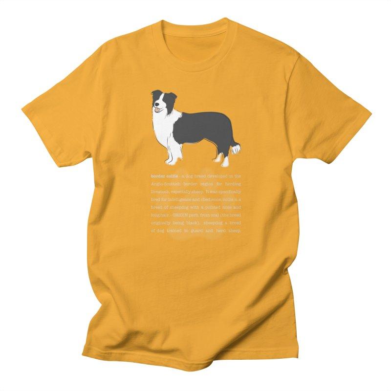 Border Collie 1 Women's Regular Unisex T-Shirt by grumpyteds's Artist Shop