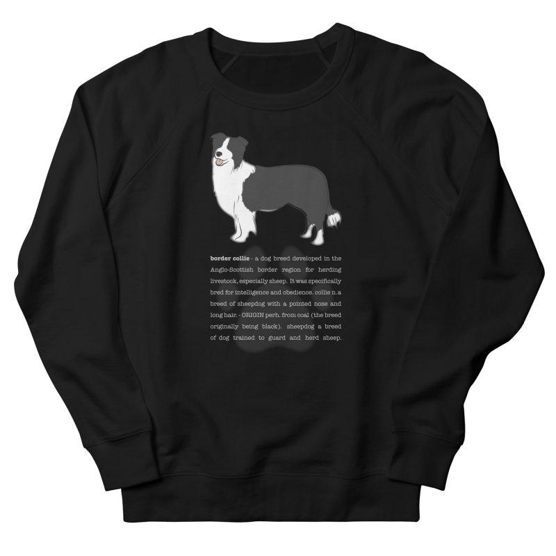 Border Collie 1 Women's Sweatshirt by grumpyteds's Artist Shop