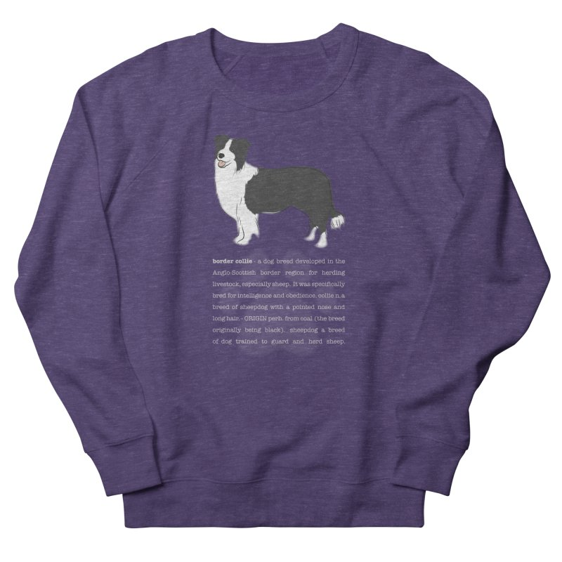 Border Collie 1 Men's French Terry Sweatshirt by grumpyteds's Artist Shop