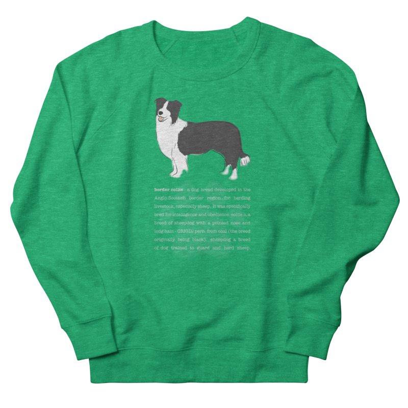 Border Collie 1 Men's French Terry Sweatshirt by grumpyteds's Artist Shop