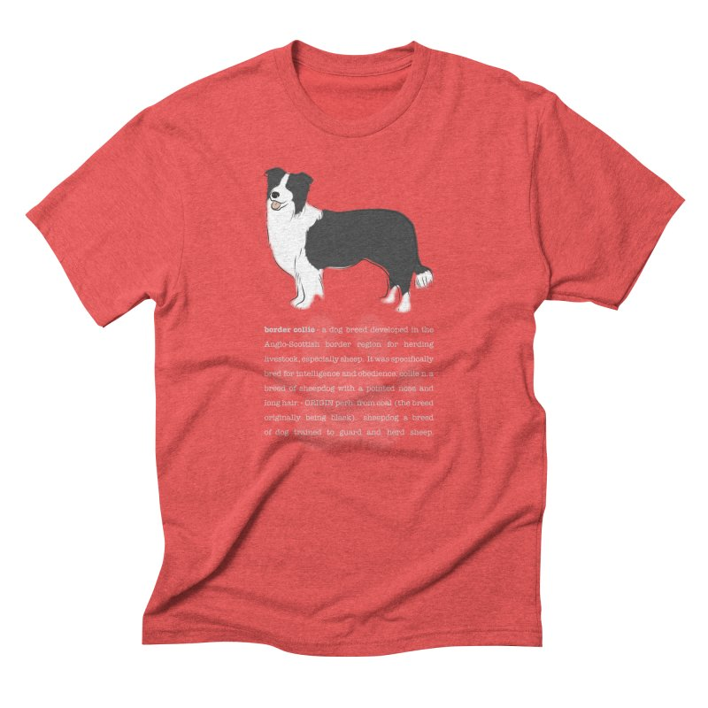 Border Collie 1 Men's Triblend T-Shirt by grumpyteds's Artist Shop