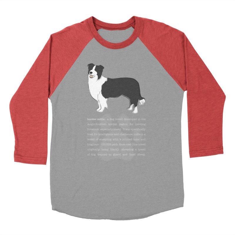 Border Collie 1 Men's Baseball Triblend Longsleeve T-Shirt by grumpyteds's Artist Shop