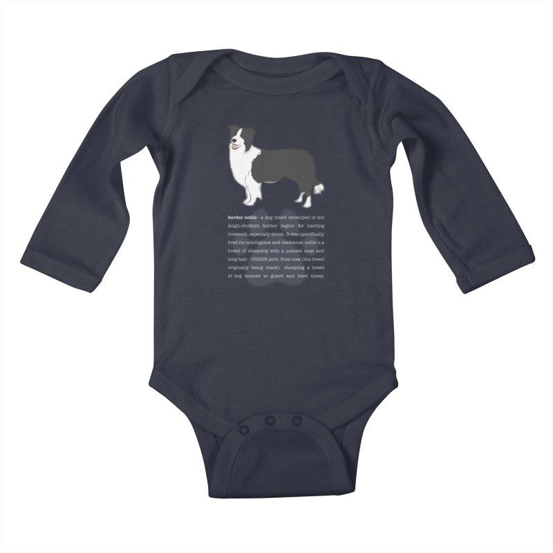 Border Collie 1 Kids Baby Longsleeve Bodysuit by grumpyteds's Artist Shop