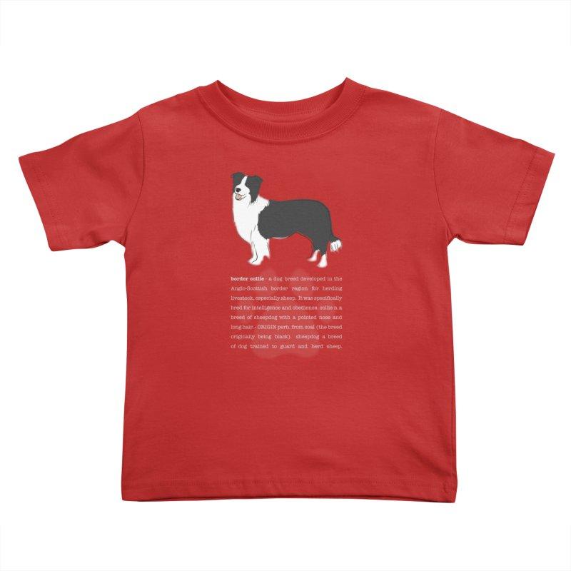 Border Collie 1 Kids Toddler T-Shirt by grumpyteds's Artist Shop