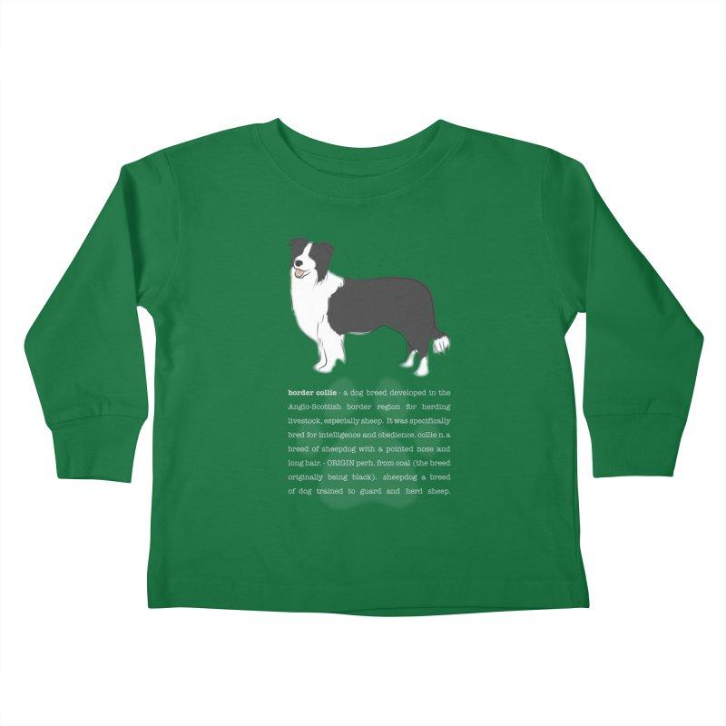 Border Collie 1 Kids Toddler Longsleeve T-Shirt by grumpyteds's Artist Shop