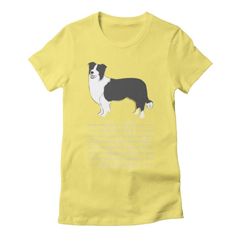 Border Collie 1 Women's Fitted T-Shirt by grumpyteds's Artist Shop