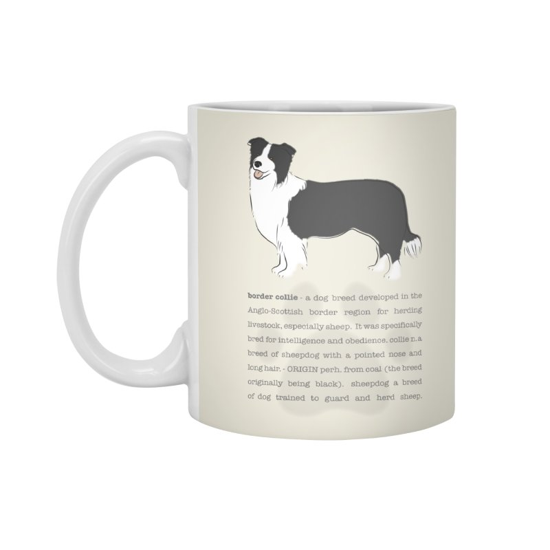 Border Collie 2 Accessories Standard Mug by grumpyteds's Artist Shop