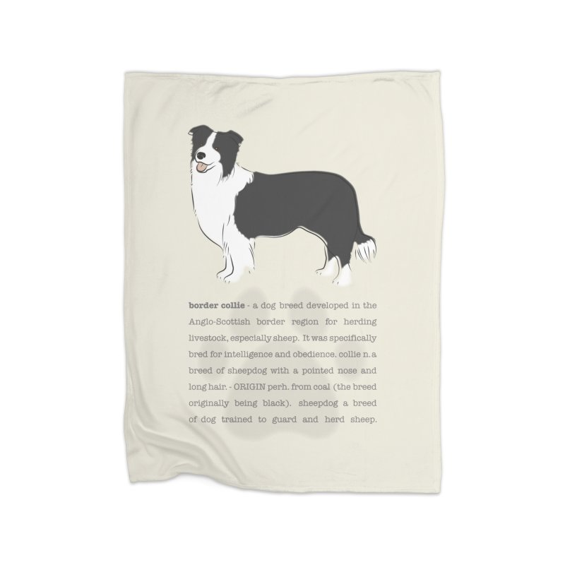 Border Collie 2 Home Blanket by grumpyteds's Artist Shop