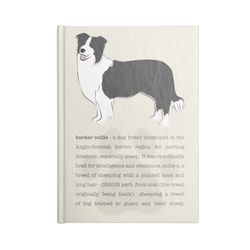 Border Collie 2 Accessories Lined Journal Notebook by grumpyteds's Artist Shop