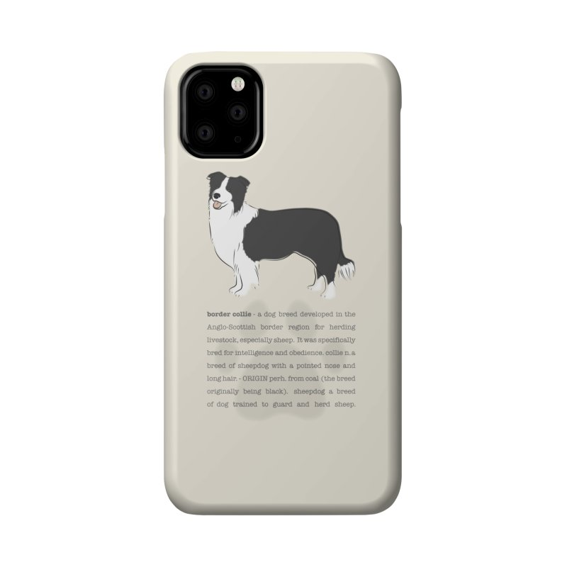 Border Collie 2 Accessories Phone Case by grumpyteds's Artist Shop