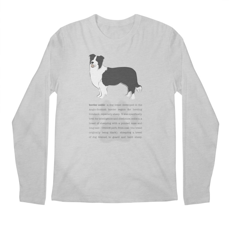 Border Collie 2 Men's Regular Longsleeve T-Shirt by grumpyteds's Artist Shop